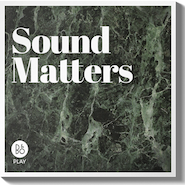 Bang & Olufsen's Sound Matters podcast