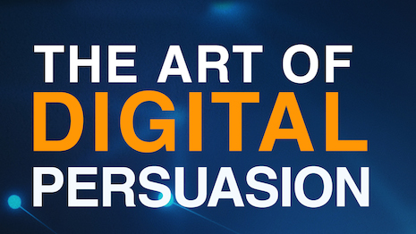 "Jeff Hasen's new book, ""The Art of Digital Persuasion,"" focuses on how innovative brands use new technologies to influence people. Image credit"