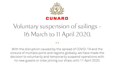 Cunard notice on 30-day pause in North American operations to prevent coronavirus spread. Image credit: Cunard