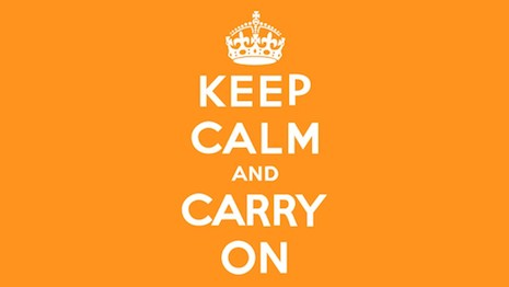 Keep calm and carry on. Image credit: Posterini