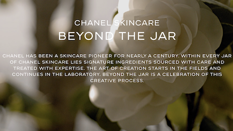 Chanel's Beyond the Jar campaign plays up the story of how the brand cultivates ingredients. Image credit: Chanel