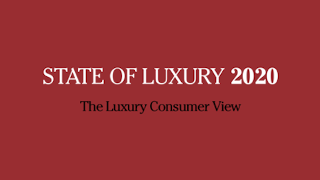 State of Luxury 2020: Consumer View: COVID-19 has jumbled predictions but the underlying fundamentals of luxury remain strong even as the consumer may pull back this year