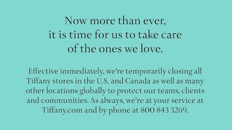Tiffany, like its luxury peers, has temporarily closed stores in the United States and Canada as a precaution against the spread of the COVID-19 coronavirus outbreak. Image credit: Tiffany