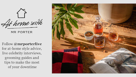 Consumers are asked to follow @mrporterlive for at-home style advice, live celebrity interviews, grooming guides and tips to make the most of the downtime. Image courtesy of Net-A-Porter
