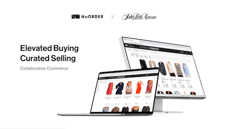Saks Fifth Avenue's use of NuOrder's cloud-based wholesale buying platform will allow for better collaboration with its vendors, drive inventory efficiency and ensure merchandise effectiveness across all touch points. Image credit: Saks Fifth Avenue, NuOrder