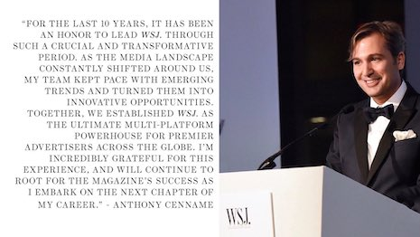 Anthony Cenname announces his departure from Dow Jones-owned WSJ. Magazine, a monthly insert in The Wall Street Journal newspaper