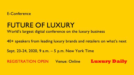 Luxury Daily, with its Future of Luxury eConference, is hosting 40+ speakers from leading luxury brands, retailers, market researchers, agencies and publishers to share ideas and strategy on how to chart a course for the future as marketers adapt to consumer behavior. Please register now