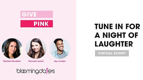 Bloomingdale's virtual comedy show benefits three charity partners fighting breast cancer. Image courtesy of Bloomingdale's