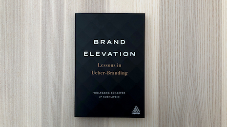 """Wolfgang Schaefer and JP Kuehlwein are authors of the newly released book, """"Brand Elevation: Lessons in Ueber-Branding,"""" Kogan Page, 2021"""