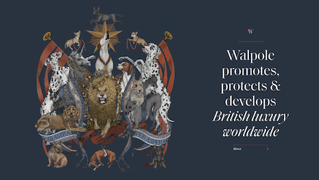 Walpole promotes the interests of the $66 billion U.K. luxury business. Image credit: Walpole